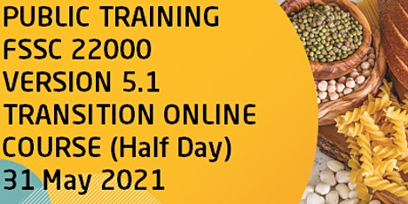 Public Training FSSC 22000 Version 5.1 Transition Online Training Course tickets