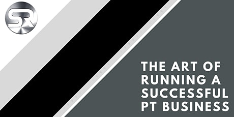 The Art of Building a PT Business tickets