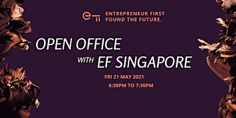 Entrepreneur First Singapore Virtual Open Office tickets