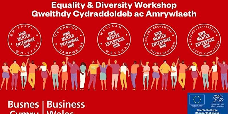 Gweithdy Cydraddoldeb ac Amrywiaeth // Equality & Diversity Workshop
