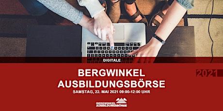 Digitale Bergwinkel-Ausbildungsbörse 2021 Tickets