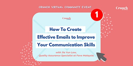 How To Create  Effective Emails to Improve Your Communication Skills tickets