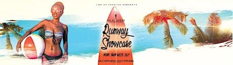 LAN OF FASHION PRESENTS: RUNWAY SHOWCASE™ MIAMI SWIM WEEK 2021 tickets
