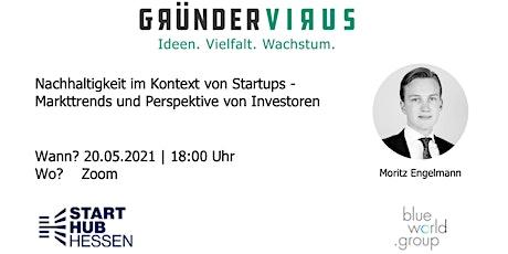 Nachhaltige Startups: Markttrends und Perspektive von Investoren Tickets