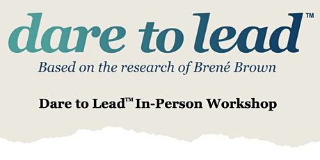 Dare to Lead In-Person Workshop - Sydney tickets