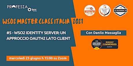 WSO2 Identity Server: Un approccio Oauth2 lato client biglietti