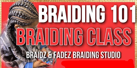 Braiding 101 Braiding Class tickets