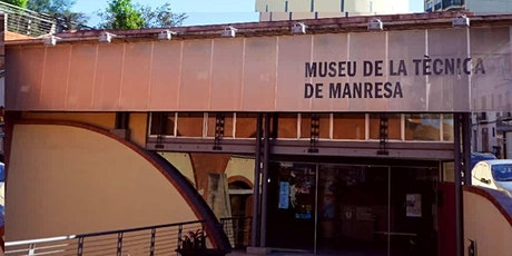 Museo de la técnica - Manresa entradas