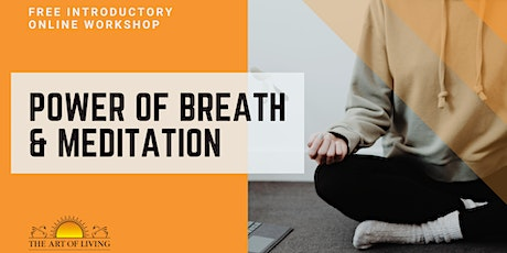 Power of Breath & Mediation - FREE Introductory Workshop tickets