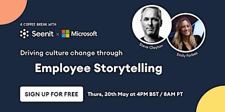 Driving culture change through employee storytelling biglietti