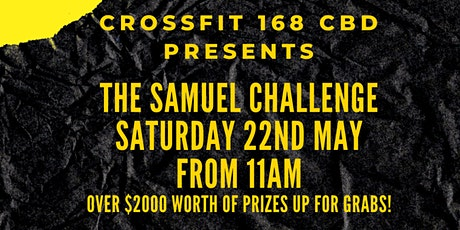 The Samuel Challenge at Crossfit 168 CBD tickets
