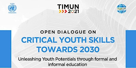 OPEN YOUTH DIALOGUE ON  CRITICAL SKILLS TOWARDS 2030 tickets