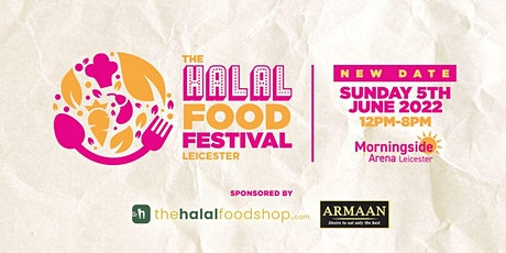 The Halal Food Festival - Leicester tickets