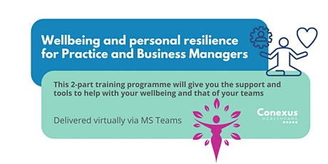 Wellbeing and personal resilience for Practice & Business Managers tickets