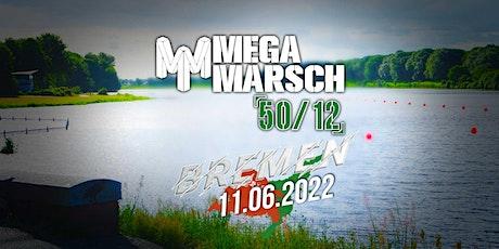 Megamarsch 50/12 Bremen 2022 Tickets
