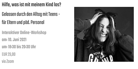 Basis Workshop: Entspannter Umgang mit pubertierenden Teens - für Eltern Tickets