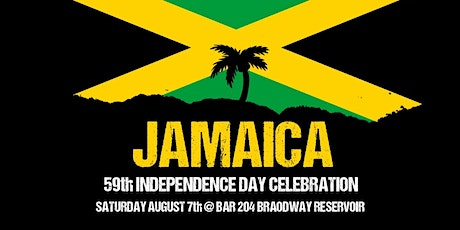 JAMAICA 59th  INDEPENDENCE DAY  CELEBRATIONS tickets