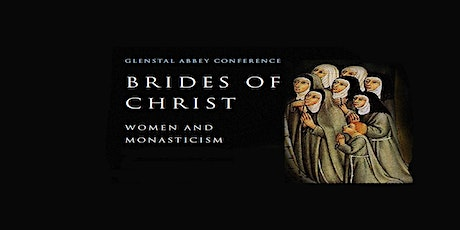 Brides of Christ:Women and Monasticism in Medieval and Early Modern Ireland tickets