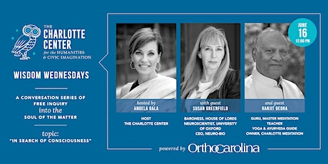 """The Charlotte Center's Wisdom Wednesday """"In Search of Consciousness"""" tickets"""