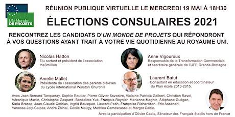 Rencontrez les candidats UN MONDE DE PROJETS | Élections Consulaires 2021 tickets