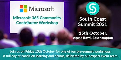 South Coast Summit 2021 - Microsoft 365 Community Contributor Workshop tickets