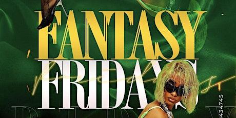 Fantasy Friday tickets