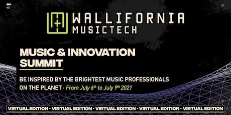 Wallifornia - Music & Innovation Virtual Summit 2021 Tickets