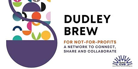 Dudley Brew - Voluntary and community sector networking event tickets
