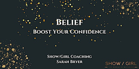 Belief - 2021 Confidence Course - inc Overcoming Imposter Syndrome tickets