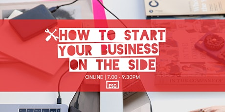How To Start Your Business On The Side - Online tickets