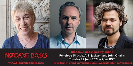 Launch reading by Penelope Shuttle, A.B. Jackson and John Challis tickets