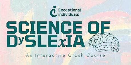 Science of Dyslexia | An Interactive Crash Course tickets
