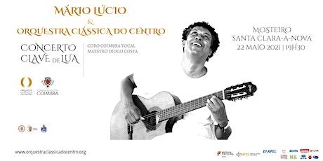 Mário Lúcio e OCC - Concerto 22 maio 2021 bilhetes