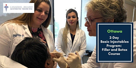 2-Day Basic Injectables Program: Filler and Botox Course- Ottawa tickets
