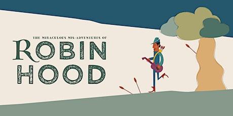 The Three Inch Fools: Robin Hood tickets