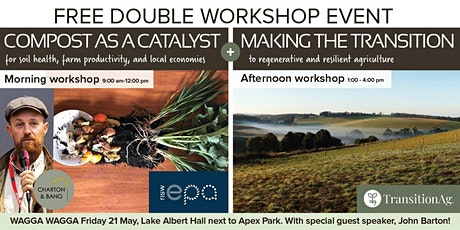 WAGGA WAGGA: Compost as a Catalyst and Making the Transition tickets
