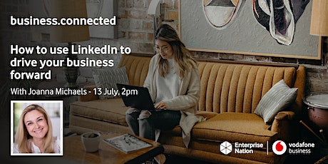 business.connected: How to use LinkedIn to drive your business forward tickets