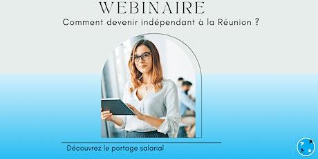 Webinaire 25/05: Devenir Freelance à La Réunion avec Le Portage salarial billets