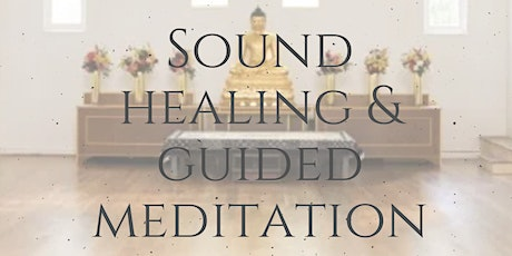 An evening of Sound Healing with Guided Meditation tickets
