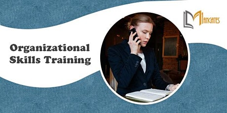Organizational Skills 1 Day Training in Singapore tickets