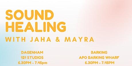 Sound Healing with Jaha & Mayra tickets