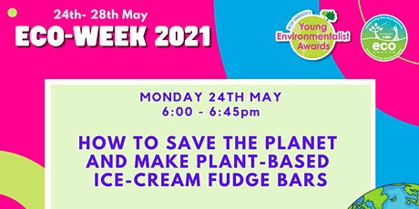 How to save the Planet and make Plant-Based Ice-Cream Fudge Bars tickets
