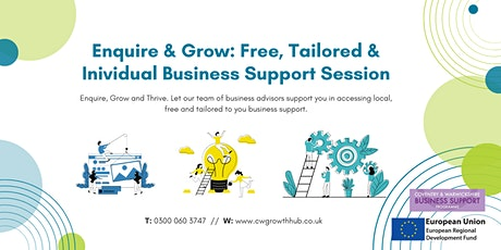 Enquire & Grow with a Tailored and Individual Business Support Session tickets