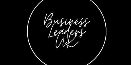 BUSINESS LEADERS WORKSHOP - Getting  more customers tickets