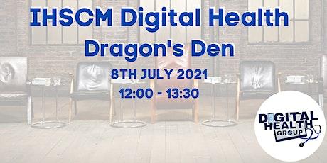 IHSCM Digital Health Dragon's Den tickets