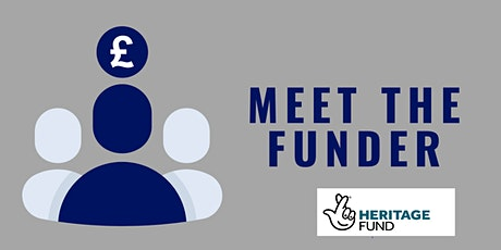 Meet the Funder - National Lottery Heritage Fund tickets