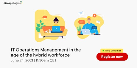 IT Operations Management in the age of the hybrid workforce tickets
