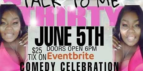 Social House Presents: Quana's Talk Thirty to Me Comedy Celebration tickets