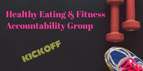 Healthy Eating & Fitness Accountability Group tickets