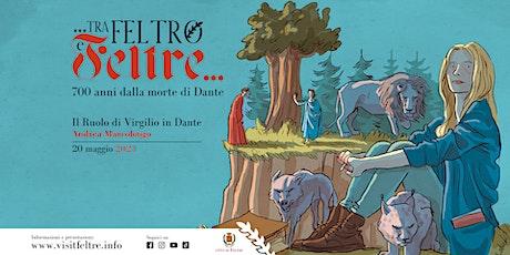 Il ruolo di Virgilio in Dante. Dialogo con Andrea Marcolongo biglietti